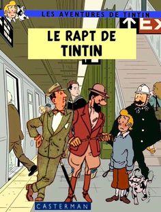 Les Aventures de Tintin - Album Imaginaire - Le Rapt de Tintin
