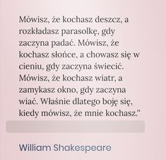 William Shakespeare, Thoughts, Ideas