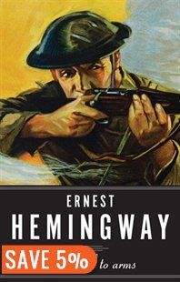 A Farewell to Arms Book by Ernest Hemingway | Trade Paperback | chapters.indigo.ca