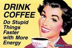 Image Search Results for funny coffee quotes