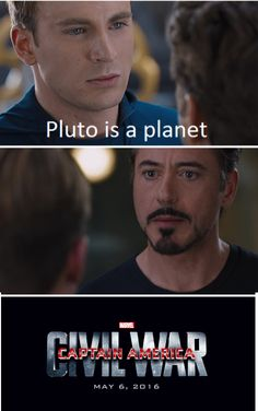 Hahaha (but I will still say that Pluto is a planet, that's how they teachead me when I was a kid even if that's not correct to say today lol)