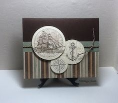 card nautical sailing sea ocean SU Open Sea anchor ship compass Paper Dreams: Another Ship card The Open Sea - layout idea with circles Masculine Birthday Cards, Birthday Cards For Men, Masculine Cards, Male Birthday, Boy Cards, Men's Cards, Nautical Cards, Beach Cards, Fathers Day Cards