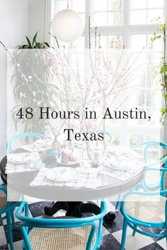 City Guide: 48 Hours in Austin, Texas