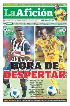 Esta es nuestra portada de #LaAficion Ed. Monterrey 15/02/14 HORA DE DESPERTAR