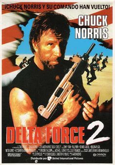 Delta Force The Colombian Connection USA Paramount / Cannon / Golan-Globus Chuck Norris, Billy Drago. Action Movie Poster, Best Movie Posters, Action Film, Action Movies, Film 1990, Film D, Force Movie, 2 Movie, Chuck Norris Movies