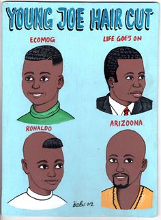 Young Joe Hair Cut - Ecomog - Life Goes On - Ronaldo - Arizoona - African Barber Sign - Burkina Faso African Hair Salon, Barber Sign, Natural To Relaxed Hair, African Shop, Skateboard Design, West Africa, South Africa, Arte Popular, My Black Is Beautiful