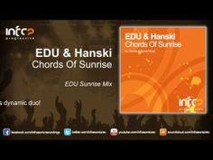 ▶ EDU & Hanski - Chords Of Sunrise (EDU Sunrise Mix) - YouTube