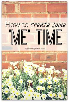 Creating time for yourself is vital to stay sane in a very busy and crazy world - here are some great ideas of how to do this easily....