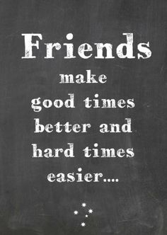 Huh? Friendship in bad times doesnt exist! Friendship in good times is fake! Friendship is an illusion!