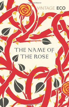 The Name Of The Rose - Umberto Eco.  No.174