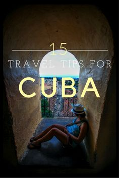 Must know travel tips for Cuba!