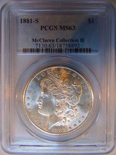 1881 S Silver Morgan Dollar PCGS MS 63 McClaren Collection Hoard Pedigree Coin