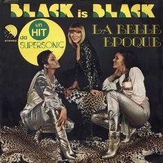 1977 - La Belle Epoque - Black is black
