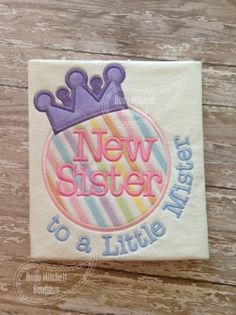 Hey, I found this really awesome Etsy listing at http://www.etsy.com/listing/153911904/new-sister-to-little-mister-applique