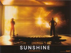 Sunshine! An awesome, somewhat forgotten sci-fi flick.