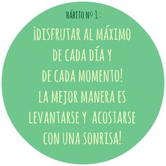 HÁBITO Nº1 Calm, Motivation, Live, Healthy, Food, Health, Inspiration