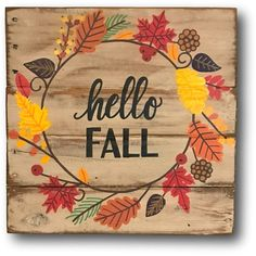 Hello Fall Sign Fall Front Door Sign Fall Welcome Sign Fall Porch... ($40) ❤ liked on Polyvore featuring home, home decor, wall art, grey, home & living, home décor, wall décor, wall hangings, reclaimed wood wall art and painted signs