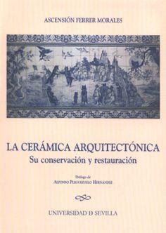 En este trabajo se plantea una introducción científica y técnica de la conservación y restauración de la cerámica que ennoblece la arquitectura, cuyo estudio interdisciplinar se sintetiza por la labor de los especialistas y sus más recientes aportes bibliográficos, así como con la propia experiencia.