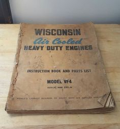 Well Used Wisconsin Air Cooled Heavy Duty Engines Model VF4 Issue mm 231-A