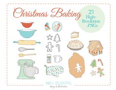 Christmas Baking Holiday Illustration CLIP ART SET for personal and commercial use - cookies, pie, mixer, rolling pin