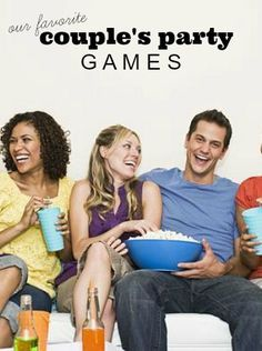 Our favorite Couples Party Games