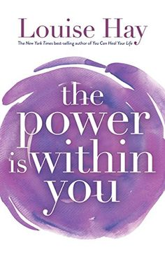 The Power Is Within You by Louise L. Hay http://www.amazon.com/dp/B00GWUF7QE/ref=cm_sw_r_pi_dp_NFxKvb1BG8TZW