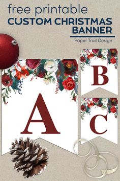 Print any Christmas banner idea with this custom free printable floral Christmas pennants banner. #papertraildesign #Chrsitmasbannertemplate #freechristmasbanner #floralchristmasdecor #floralchristmasdecorations #Abc #christmasfloral