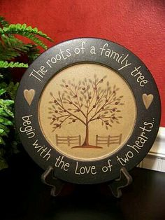 The roots of a family tree. 9 Diam The roots of a family tree begin with the Love of two hearts plate Primitive Plates, Primitive Crafts, Painted Plates, Wooden Plates, Decorative Plates, Ceramic Plates, Charger Plate Crafts, Charger Plates, Plate Chargers