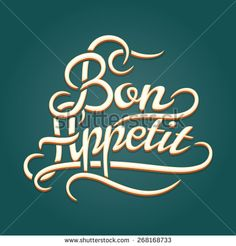 Bon Appetit vintage lettering. Banner and phrase and wish - stock photo