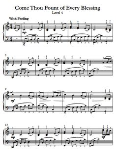 Free Piano Arrangement Sheet Music - Come Thou Fount of Every Blessing - Level 4
