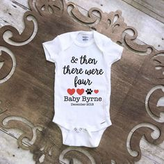 Is your dog becoming a big brother/sister? This is the perfect pregnancy announcement onesie for anyone who considers their fur baby a part of their family!