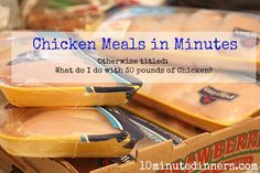 What Would You Do with 30 lbs of Chicken? Amazing tips and tricks for prepping tons of chicken meals in minutes.