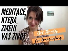 meditace, která změní váš život|TRANSURFING| POZOR! VELMI SILNÁ TECHNIKA na ovlivňování reality - YouTube Ayurveda, Get Ready, Youtube, Youtubers, Youtube Movies