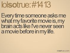 I HAVE TOO MANY FAVORITES!!! D: This also occurs when someone asks me what my favorite book is.