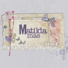 For Matilda Mae… » apartyofseven