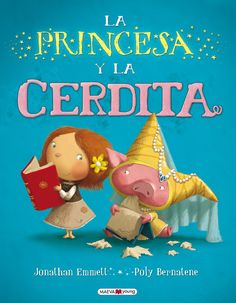 Jonathan Emmett (text) & Poly Bernatene (illustrations)(Macmillan Children's Books)After a terrible incident in the royal nursery, Pigmella the princess finds herself brought up by a poor… Royal Nursery, Kids Story Books, Little People, Childrens Books, Activities, Music, Reyes, Book Covers, Imagination