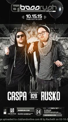 Bassrush presents Caspa b2b Rusko happening Thursday, October 15th, 2015 @ Los Angeles, United States