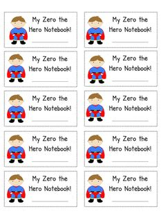Zero the Hero journal stickers avery 5160 Notebook Labels, Journal Labels, Journal Stickers, Kindergarten Math Activities, Number Activities, Maths, 100 Days Of School, School Stuff, Back To School