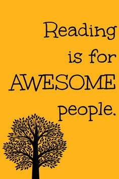 Reading is for awesome people