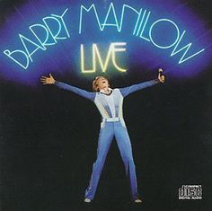 Top 10 Pop Artists for the Terminally Uncool: #1 - Barry Manilow