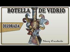 BOTELLA DE VIDRIO DECORADA - YouTube