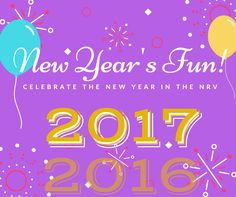 2017 New Year's Eve & Day Celebrations, Dinners, Events (including Kid Friendly) in the New River Valley & Blacksburg area.