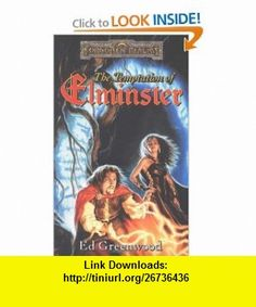 The Temptation of Elminster The Elminster Series (9780786914272) Ed Greenwood , ISBN-10: 0786914270  , ISBN-13: 978-0786914272 ,  , tutorials , pdf , ebook , torrent , downloads , rapidshare , filesonic , hotfile , megaupload , fileserve