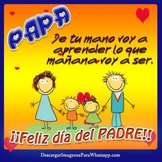 Frases dia del padre 2019 originales | El Banco de IMAGENES GRATIS Message For Father, Lisa Simpson, Fictional Characters, Celebration, Google, Ideas, Molde, Happy Fathers Day, Love You Dad