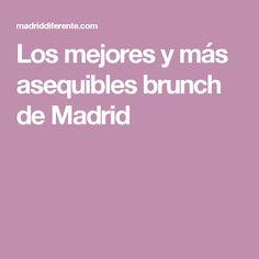 Los mejores y más asequibles brunch de Madrid