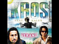 Kros ft. Kalex - Verano