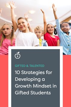 10 Strategies for Developing a Growth Mindset in Gifted Students | These 10 tips and strategies for helping gifted and talented students develop a growth mindset include offering authentic challenges, structuring time for reflection and self-assessment, and using group learning activities. While targeted for gifted education, the strategies can be modified and tailored for use with a more general population, or as the basis for a series of character education lessons for growth mindset.