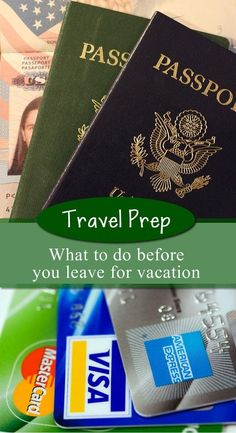 Travel Prep: What to do before you leave for vacation