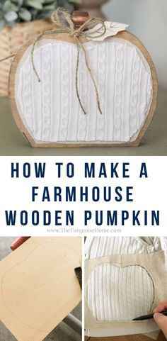 How to Make a Farmho