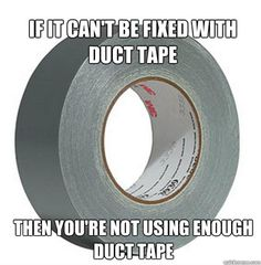 The truth about duct tape.